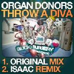 Cover: Organ Donors - Throw A Diva (Isaac Remix)