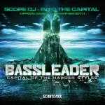 Cover: Scope DJ - Into the Capital (Official Bassleader Anthem 2011)