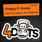 Cover: Wizeguy ft. Kimiko - Never Free (Original Mix)