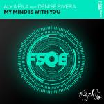 Cover: Aly & Fila Feat. Denise Rivera - My Mind Is With You (Radio Mix)