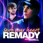 Cover: Remady - Save Your Heart
