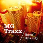 Cover: MG Traxx - Burn This City (Extended Mix)