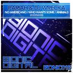 Cover: Pariah & DJ Wreka - Who Wants Some