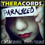 Cover: Catatonic Overload - Paralyzed
