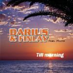 Cover: Darius & Finlay feat. Nicco - Till Morning (Video Mix)