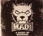 Cover: Mad Dog - A Night of Madness