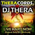 Cover: DJ Thera - Live Hard Now