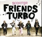 Cover: Scooter - Friends Turbo