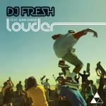 Cover: DJ Fresh - Louder (Doctor P & Flux Pavilion Remix)