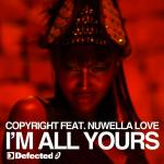 Cover: Copyright Feat. Nuwella Love - I'm All Yours (Main Mix)