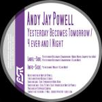 Cover: Andy Jay Powell - Yesterday Becomes Tomorrow (Club Mix)