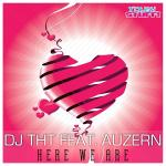 Cover: DJ THT feat. Auzern - Here We Are (Radio Edit)