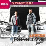 Cover: Basslovers United - Forever Is Over (Original Radio Edit)