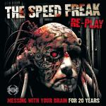 Cover: The Speed Freak - Muthafucka (Rethought, Rebuilt And Then Smashed To Bits Again By Autopsy)