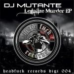 Cover: DJ Mutante - You Have No Right To Live