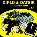 Cover: Diplo - Pick Your Poison