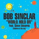 Cover: Bob Sinclar - World, Hold On (Children Of The Sky)