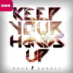 Cover: Dave Darell - Keep Your Hands Up (Anthem Vocal Mix)