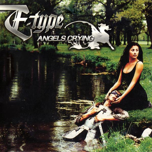 Cover art for the E-Type - Angels Crying Dance/House lyric