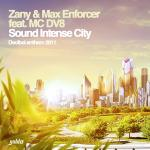 Cover: Max Enforcer - Sound Intense City (Decibel Anthem 2011)