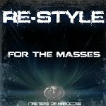 Cover: Re-Style - For The Masses