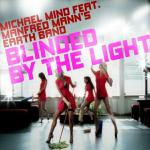Cover: Michael Mind Feat. Manfred Mann's Earth Band - Blinded By The Light