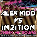 Cover: Alex Kidd vs In2ition - Check My Sound