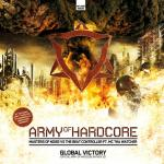 Cover: The Beat Controller - Global Victory (Army Of Hardcore Anthem 2010)