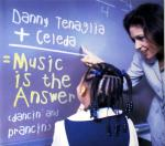 Cover: Danny Tenaglia + Celeda - Music Is The Answer (Dancin' And Prancin')