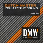 Cover: Dutch Master - You Are The Sound