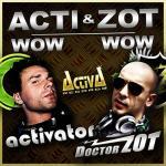 Acti & Zot - Wow Wow lyrics • Hardstyle