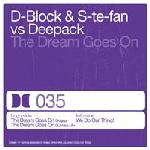 Cover: D-Block & S-te-Fan vs Deepack - The Dream Goes On (Original Mix)
