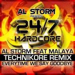Cover: Al Storm - Everytime We Say Goodbye (Technikore Remix)
