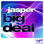 Cover: Jasper - Big Deal (Club Mix)