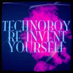 Cover: Technoboy - Re-Invent Yourself