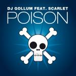 Cover: Dj Gollum - Poison (DJ Gollum Meets Money G Radio Edit)