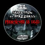 Cover: Frazzbass - Frenchcore Is Dead