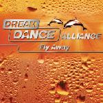 Cover: Dream Dance Alliance - Fly Away (Edit)