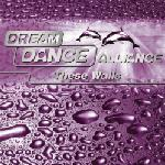 Cover: Dream Dance Alliance - These Walls (Edit)