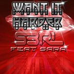 Cover: Sara - Want It Harder
