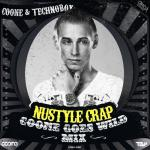 Cover: Technoboy - Nustyle Crap (Coone Goes Wild Mix)