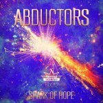 Cover: Abductors - Spark Of Hope
