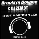 Cover: DJ Zealot - True Hardstyler (Radio Edit)