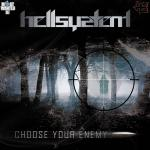 Cover: Hellsystem - Choose Your Enemy