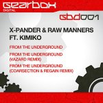 Cover: X-Pander - From The Underground (Original Mix)