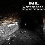 Cover: Imil Ft. MC Dave! - A Speedcore State Of Mind