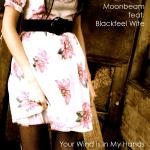 Cover: Blackfeel Wite - Your Wind Is In My Hands (Original Mix)