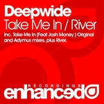 Cover: Deepwide Feat. Josh Money - Take Me In (Original Mix)