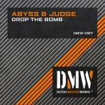 Cover: Abyss & Judge - Drop The Bomb