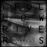 Cover: Lykke Li - I Follow Rivers (The Magician Remix)